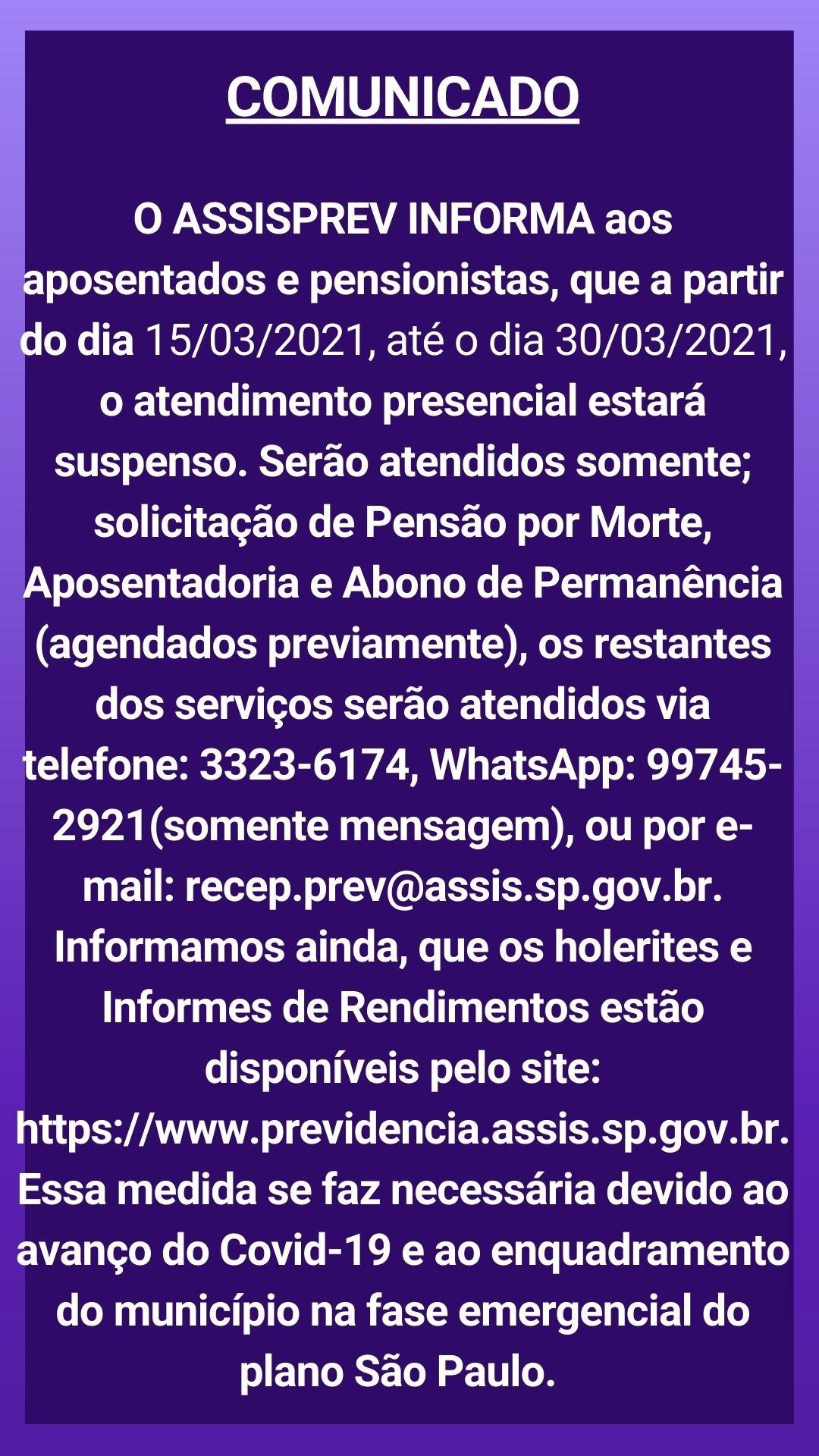 SUSPENSÃO DO ATENDIMENTO PRESENCIAL DO DIA 15/03/2021 AO DIA 30/03/2021